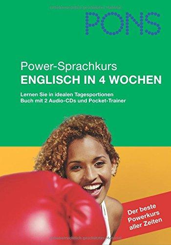PONS Power-Sprachkurs Englisch in 4 Wochen. Lernen Sie mit idealen Tagesportionen. Mit 2 Audio-CDs und Pocket Trainer
