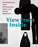 View from the Inside, Karin Adrian von Roques, Samer Mohdad, Claude W. Sui, 9053308253