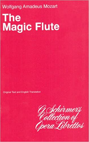 ''READ'' The Magic Flute (Die Zauberflote): Libretto. Share Dallas amplia Company efecto Based VSTROM