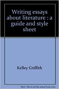 writing essays about literature by kelley griffith Buy writing essays about literature by griffith kelley isbn 9781133307297 1133307299.