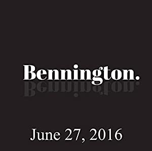 Bennington, June 27, 2016 Radio/TV Program