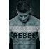 Rebel (Rebel Wheels Book 1)