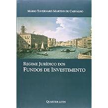 Regime Jurídico Dos Fundos De Investimento