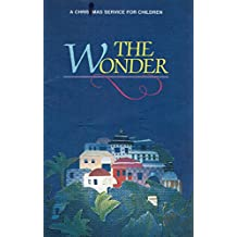 The Wonder - A Christmas Service For Children