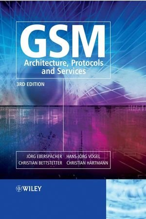 GSM - Architecture, Protocols and Service