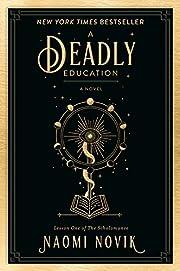 A Deadly Education: A Novel (The Scholomance…