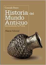 Historia del mundo antiguo: Una introducción crítica El