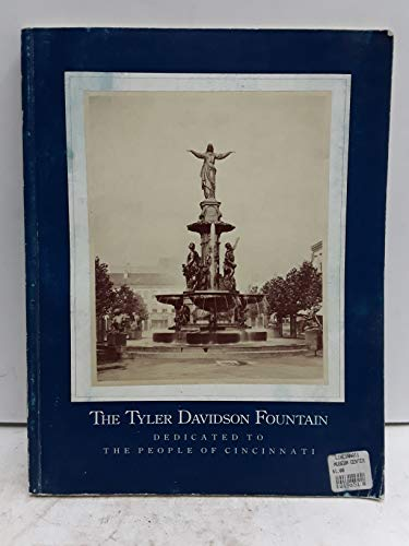 The Tyler Davidson Fountain Given by Mr. Henry Probasco to the City of ()