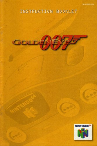007 - Goldeneye N64 Instruction Booklet (Nintendo 64 Manual Only) (Nintendo 64 Manual)