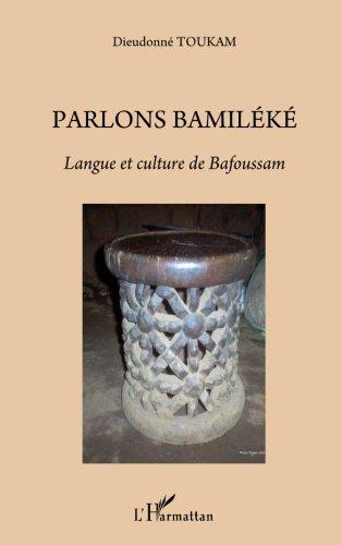 Parlons bamiléké. Langue et culture de Bafoussam