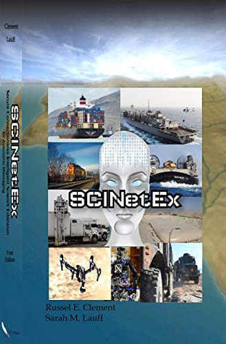 Secure Connectionless Intelligent Network Extension for Autonomic Messaging: SCINetEx Kindle Editon