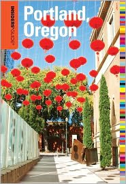 Download Insiders' Guide to Portland, Oregon 7th (seventh) edition Text Only ebook