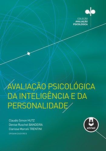 Avaliação Psicológica da Inteligência e da Personalidade