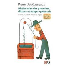 Dictionnaire des proverbes dictons et adages québécois