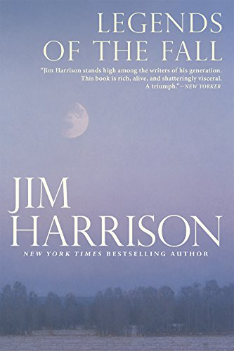 Legends of the fall kindle edition by jim harrison literature legends of the fall by harrison jim fandeluxe Epub