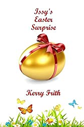 Issy's Easter Surprise (Christmas Pie Crescent Book 2)