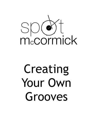 Creating Your Own Grooves