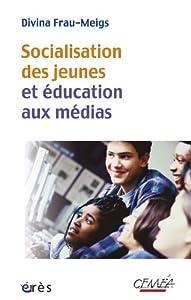 vignette de 'Socialisation des jeunes et éducation aux médias (Divina Frau-Meigs)'