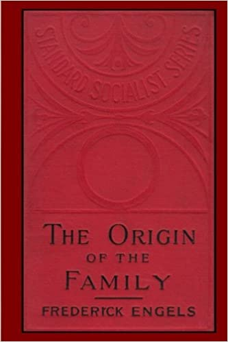 The Origin Of The Family Private Property And The State Frederick