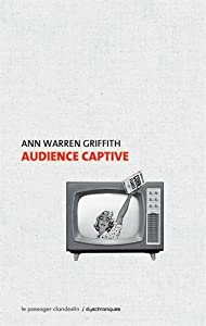 "Afficher ""Audience captive"""