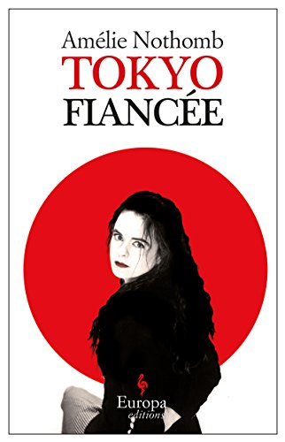 Tokyo Fiancee by Brand: Europa Editions
