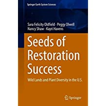Seeds of Restoration Success: Wild Lands and Plant Diversity in the U.S.