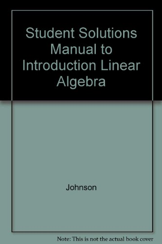 Introduction to Linear Algebra (Student Solutions Manual)
