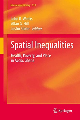 Search : Spatial Inequalities: Health, Poverty, and Place in Accra, Ghana (GeoJournal Library)