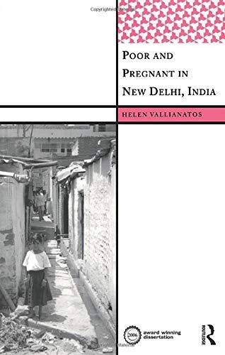 Poor and Pregnant in New Delhi, India (International Institute for Qualitative Methodology ()