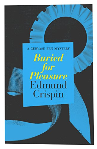 Buried for Pleasure (The Gervase Fen Mysteries) ()