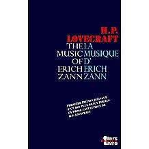 La musique d'Erich Zann: Première édition bilingue d'un des plus beaux textes fantastiques de Lovecraft.