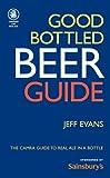 Good Bottled Beer Guide, Jeff Evans, 1852492260