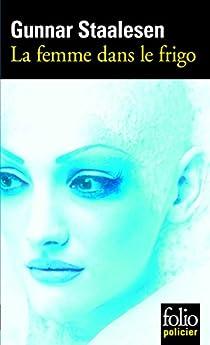 La femme dans le frigo par Staalesen