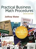 Practical Business Math Procedures, Jeffrey Slater, 0073660647