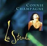 La Strada by Connie Champagne