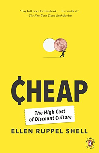 Discount Shell - Cheap: The High Cost of Discount Culture