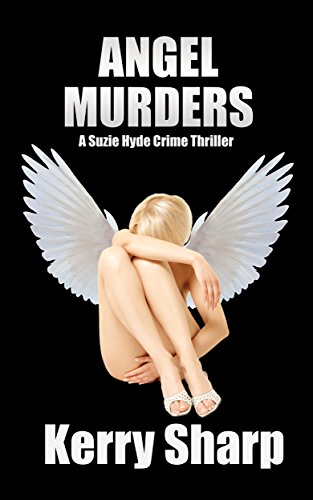Book: Angel Murders (Suzie Hyde Crime Thriller Book 2) by Kerry Sharp
