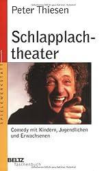 Schlapplachtheater: Comedy mit Kindern, Jugendlichen und Erwachsenen (Beltz Taschenbuch / Spielewerkstatt)
