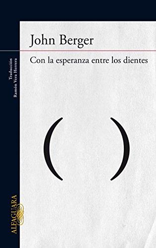 Amazoncom Con La Esperanza Entre Los Dientes Spanish Edition