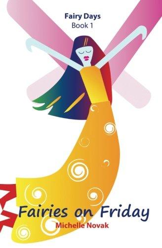 Fairies on Friday (Fairy Days) (Volume 1) pdf