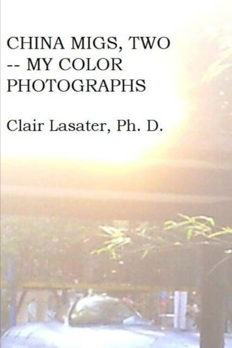 China Migs, Two -- My Color Photographs PDF