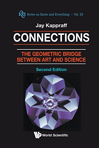 Connections: The Geometric Bridge Between Art and Science