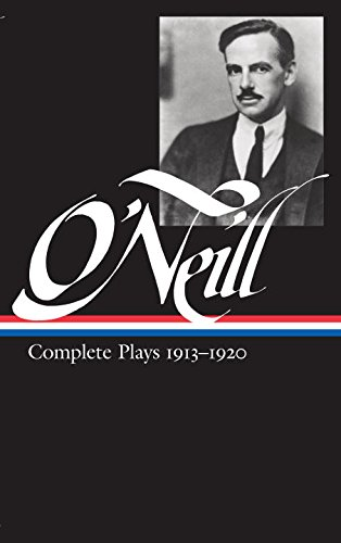 Search : Eugene O'Neill : Complete Plays 1913-1920 (Library of America)
