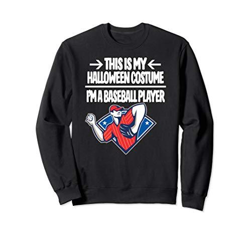 Baseball Player Halloween Costume Sweatshirt My Costume