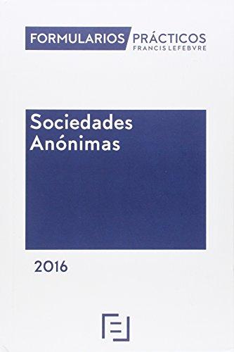 Descargar Libro Formularios Prácticos Sociedades Anónimas 2016 Lefebvre-el Derecho