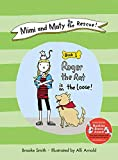 Mimi and Maty to the Rescue!: Book 1: Roger the Rat
