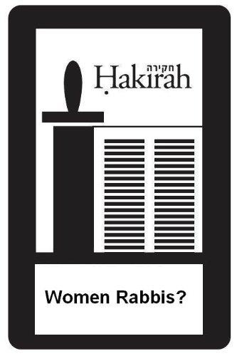 Women Rabbis? (Hakirah Single from Volume 11)