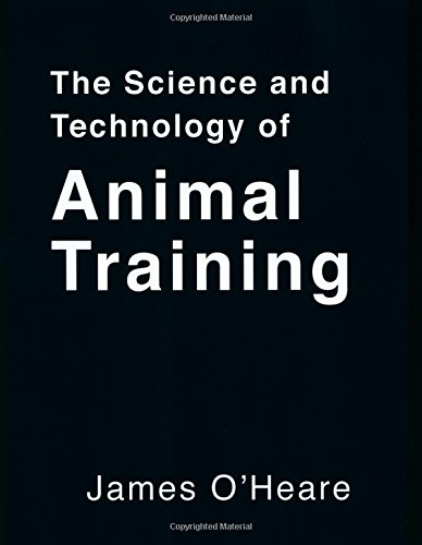The Science and Technology of Animal Training Animal Training