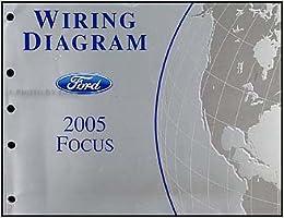 2005 ford focus wiring diagram manual original: ford motor company:  amazon com: books