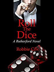 Roll the Dice: A Rutherford Novel